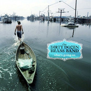Dirty Dozen : What's Going On