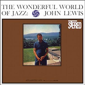 John Lewis: The Wonderful World Of Jazz