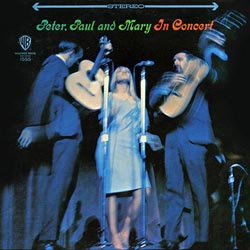 Peter, Paul & Mary: In Concert
