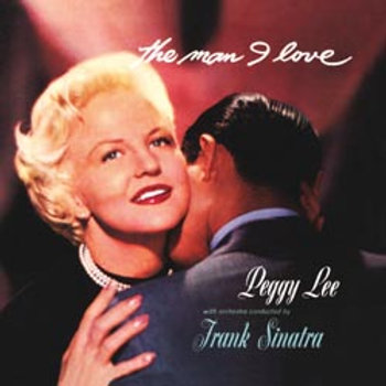 Peggy Lee: The Man I Love