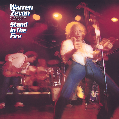 Warren Zevon: Stand In The Fire