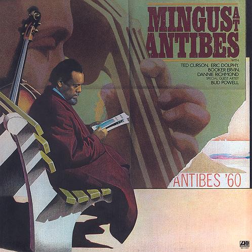 Charles Mingus: Mingus At Antibes