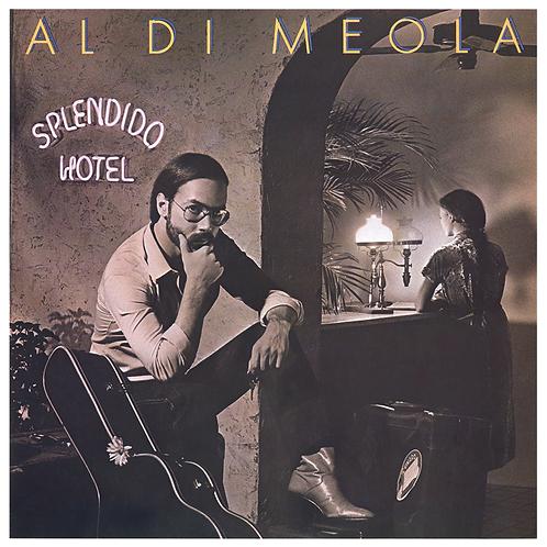 Al Di Meola: Splendido Hotel