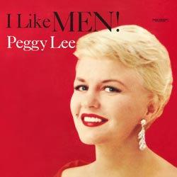 Peggy Lee: I Like Men