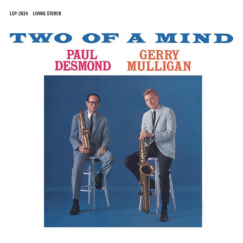 Paul Desmond & Gerry Mulligan: Two Of A Mind