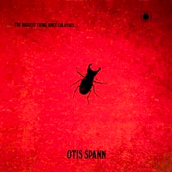 Otis Spann: The Biggest Thing Since Colossus
