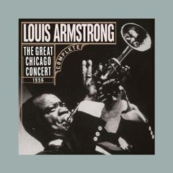 Louis Armstrong : The Great Chicago Concert
