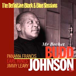 Budd Johnson & Earl Hines: Mr Bechet