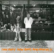 Ian Dury : New Boots and Panties!!