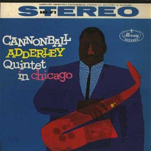Cannonball Adderley in Chigago