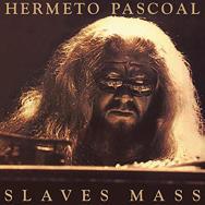 Hermeto Pascoal: Slaves Mass