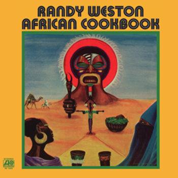 Randy Weston: African Cookbook
