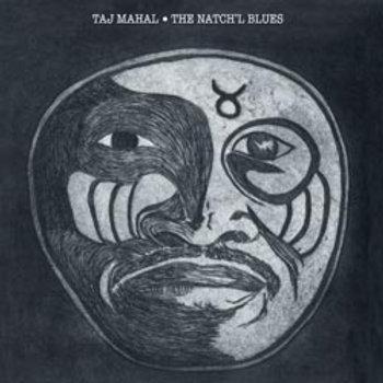 Taj Mahal: The Natch'l Blues