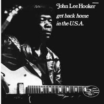 John Lee Hooker: Get Back Home In The USA