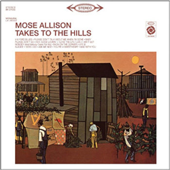 Mose Allison: Takes To The Hills