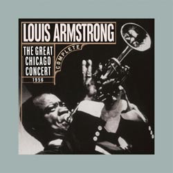 Louis Armstrong: The Great Chicago Concert 1956