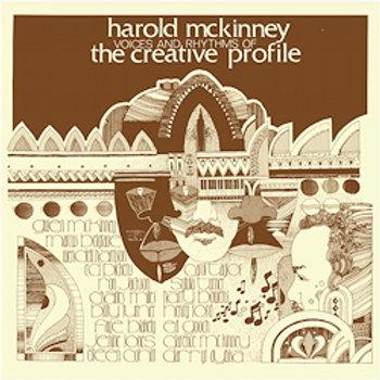 Harold McKinney: Voices & Rhythms Of The Creative Profile