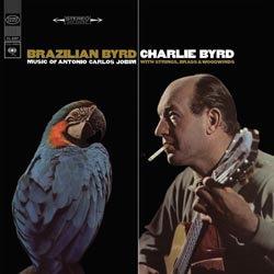 Charlie Byrd: Brazilian Byrd