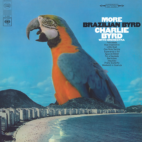 Charlie Byrd: More Brazilian Byrd