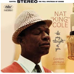 Nat King Cole: The Very Thought of You (45rpm-edition)