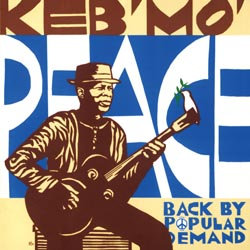 Keb' Mo': Peace … Back by Popular Demand
