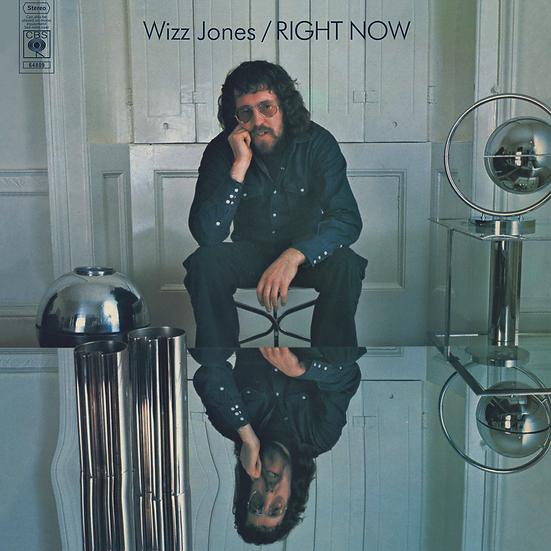 Wizz Jones: Right Now
