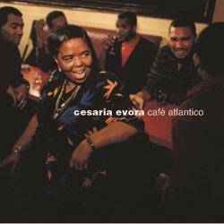 Cesaria Évora: Café Atlantico