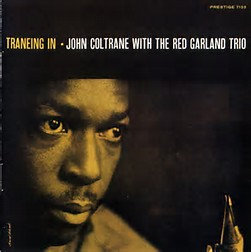 John Coltrane : Traneing In