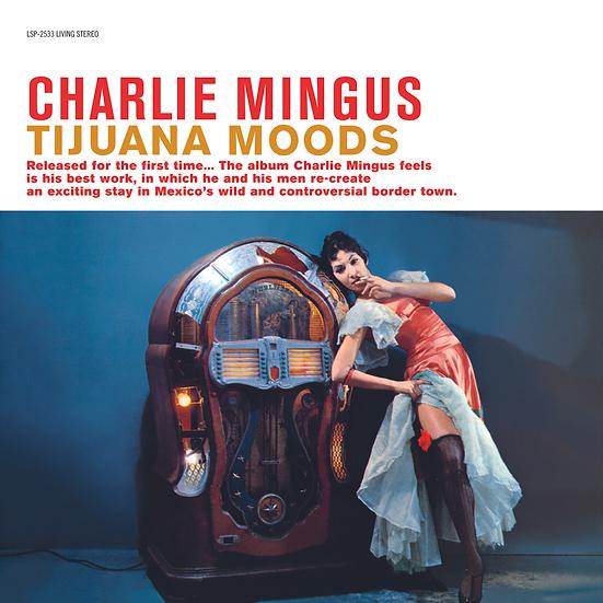 Charlie Mingus: Tijuana Moods