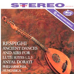 Respighi : Ancient Dances and Airs for Lute