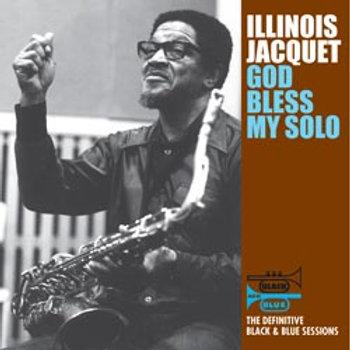 Illinois Jacquet: God Bless My Solo