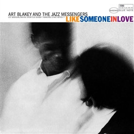 Art Blakey : Like Someone in Love
