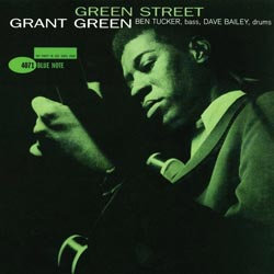 Grant Green: Green Street (45rpm-edition)