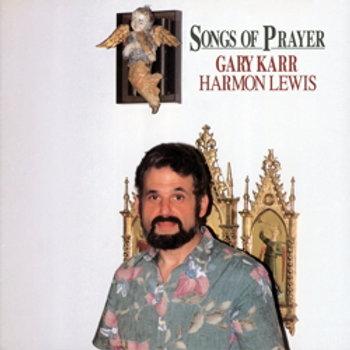 Gary Karr: Songs For Prayer