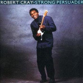Robert Cray: Strong Persuader