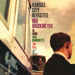 Bob Brookmeyer: Kansas City Revisited