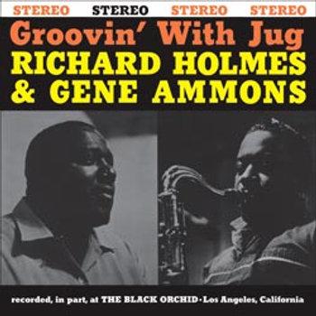 Richard Holmes & Gene Ammons: Groovin' With Jug