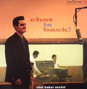 Chet Baker : Chet is Back!