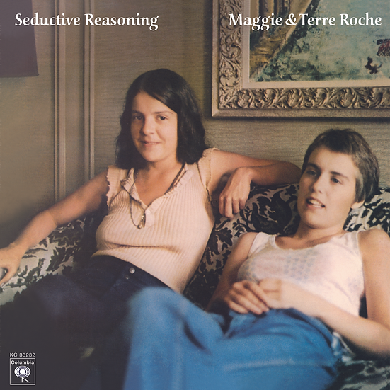 Maggie & Terre Roche: Seductive Reasoning