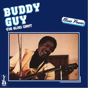 Buddy Guy: The Blues Giant