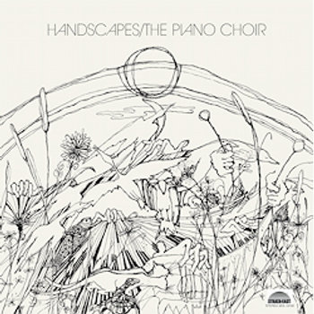 The Piano Choir: Handscapes