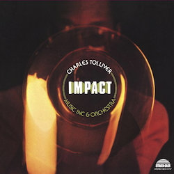Charles Tolliver/ Music Inc & Orchestra: Impact