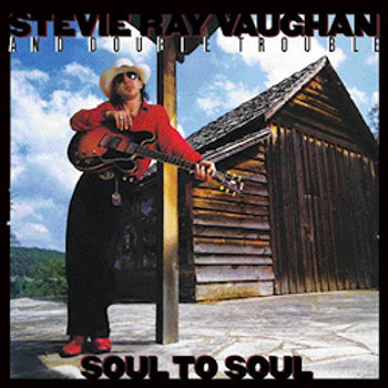 Stevie Ray Vaughan: Soul To Soul (45rpm-edition)