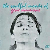 Gene Ammons : The Soulful Moods