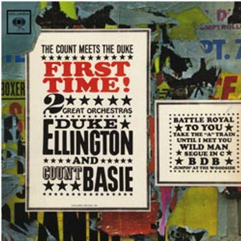 Duke Ellington Orchestra & Count Basie Orchestra: First Time