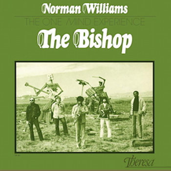 Norman Williams And The One Mind Experience: The Bishop