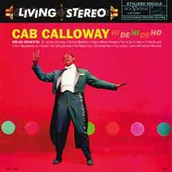 Cab Calloway : Hi De Hi De Ho