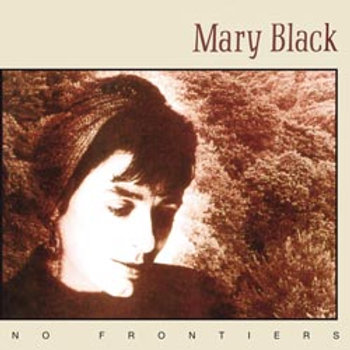 Mary Black: No Frontiers