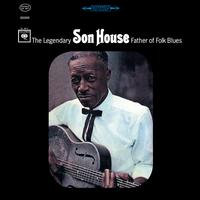 Son House : Father of Folk Blues