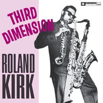 Roland Kirk: Third Dimension